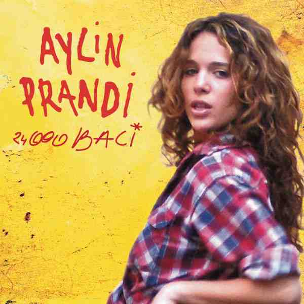 Aylin Prandi 24000 baci